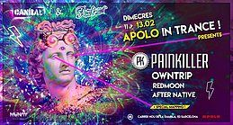 Party Flyer Apolo in Trance: Painkiller 13 Feb '19, 23:30