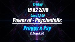 Party Flyer Power of Psychedelic - Proggy & Psytrance - #2 15 Feb '19, 22:00