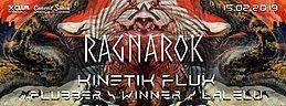 Party Flyer Ragnarok w/ KinetiK Flux LIVE 15 Feb '19, 22:00