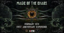 MAGIC of the CHAOS - First Anniversary Experience 16 Feb '19, 21:00