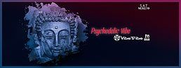 Party Flyer Psychedelic VIBE w/ VIBE TRIBE & friends 16 Feb '19, 23:00