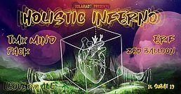 Party Flyer Solarado Presents // Holistic Inferno 16 Feb '19, 21:00