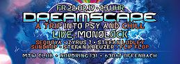 Dreamscape with Monolock and more 22 Feb '19, 23:00