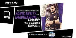 Party Flyer Nothing is Done present Sonic Entity & Imaginarium 22 Feb '19, 23:00
