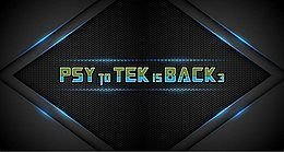 Party Flyer PSY to TEK is BACK - Part 3 22 Feb '19, 23:00