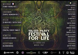 Party Flyer Festival For Life Teaser Party 23 Feb '19, 22:00