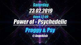 Party Flyer Power of Psychedelic - Proggy & Psytrance - #3 23 Feb '19, 22:00
