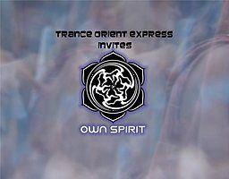 Party Flyer Trance Orient Express invites Own Spirit Festival 23 Feb '19, 22:00