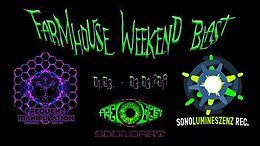 Party Flyer Farmhouse Weekend BLAST - Privatparty 1 Mar '19, 22:00