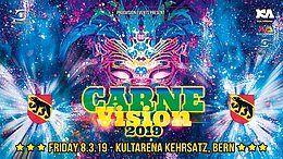 Party Flyer ✦ CarneVision Bern ✦ w/ Aura Vortex, Dreamvibes, Jean Marie uvm. 8 Mar '19, 22:00