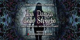 Party Flyer La Danza delle Streghe - Women's Day Party w/MAIKO-Anomalistic Rec/MoP Festival 8 Mar '19, 23:00