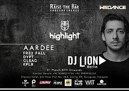 Party Flyer Highlight Music X Wedance Presents DJ LION + Support 9 Mar '19, 20:00