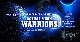 Party Flyer Astral MOON Warriors II 10 Mar '19, 21:30