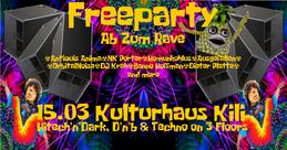 Party Flyer Freeparty ༆ Ab Zum Rave ভ Psy, Techno, DnB on 3 Floors 15 Mar '19, 23:00
