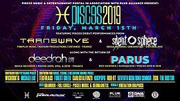 Party Flyer PISCES 2019 with special guests TRANSWAVE, SILENT SPHERE, & DEEDRAH 15 Mar '19, 20:00