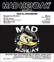 Party Flyer Mad Monday • presents Duck Edition 18 Mar '19, 23:00