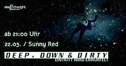 Party Flyer Deep, Down & Dirty pt. 5 22 Mar '19, 21:00