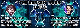 Party Flyer The Darkest Hour w/ Virtuanoise, Fobi, Supadupa and many more.. 23 Mar '19, 22:00