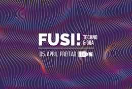 Party Flyer Fusi Friday ॐ -Techno & Goa 5 Apr '19, 23:00