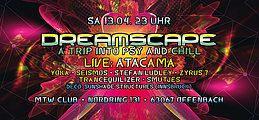 Party Flyer Dreamscape with Atacama 13 Apr '19, 23:00