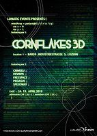 Party Flyer Lunatic Night mit Cornflakes3D 13 Apr '19, 22:00