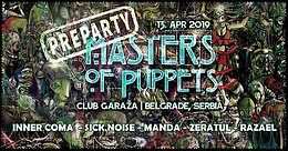 Party Flyer Masters Of Puppets pre-party Belgrade with INNER COMA 13 Apr '19, 23:00