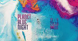 Planet Blue Night 13 Apr '19, 21:00
