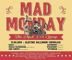 Party Flyer Mad Monday • Electric Ballroom Showcase 15 Apr '19, 23:00