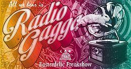 Party Flyer RADIO GAGGA ~ easterdelic freakshow 20 Apr '19, 22:00
