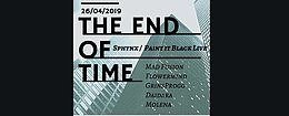 Party Flyer The End of Time w/ Paint It Black 26 Apr '19, 22:00