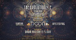 Party Flyer The Evolution 4.2 / Ticon - Iboga Rec.(DNK) / +Drum & Bass Floor 27 Apr '19, 22:00