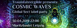 Party Flyer Cosmic Waves 30 Apr '19, 22:00
