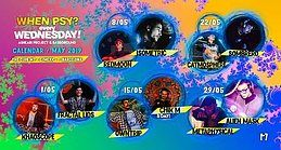 Party Flyer MAYO] When Psy? Wednesday! - Month Calendar 8 May '19, 23:30