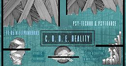 Party Flyer C O D E Reality w/ code-therapy, Floating Machine, LX-D & Sequoya 11 May '19, 23:00