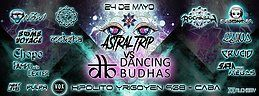Party Flyer Astral Trip Vs Dancing Budhas 24 May '19, 23:30
