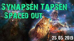 Party Flyer Synapsen Tapsen - Spaced OUT 25 May '19, 22:00