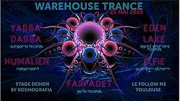 Party Flyer Trance Warehouse Acte 1 (Psytrance Edition) w/ Yabba Dabba 25 May '19, 23:00