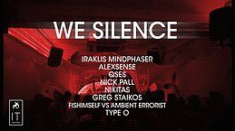 Party Flyer We Silence //1 June 2019 1 Jun '19, 22:00