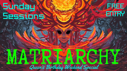 Party Flyer Sunday Sessions - Matriarchy 2 Jun '19, 17:00