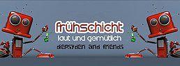 Party Flyer Frühschicht - laut & gemütlich *Diepsyden&Friends* 16 Jun '19, 22:00
