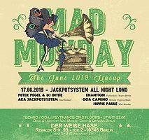Party Flyer Mad Monday • presents Jackpotsystem 17 Jun '19, 23:00