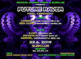 Party Flyer Future RAVER(final ceremony) 22 Jun '19, 22:00