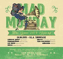 Party Flyer Mad Monday • presents OLA Records Showcase 24 Jun '19, 23:00