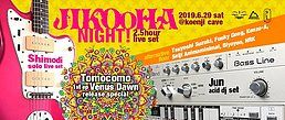 Party Flyer Jikooha Night! 29 Jun '19, 23:00