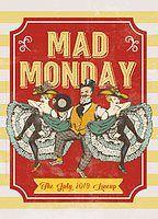 Party Flyer Mad Monday • presents Kleinstadtganoven 1 Jul '19, 22:00
