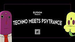 Elysion - Techno meets Psytrance V 13 Jul '19, 23:00