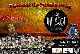 Party Flyer Psychedelic Sunset Party. The Roof Restaurant. Tamarindo Beach 13 Jul '19, 16:00