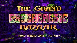Party Flyer The Grand Psychedelic Bazaar 13 Jul '19, 11:00
