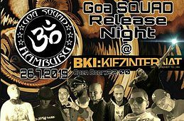 "Party Flyer Goa SQUAD HAMBURG ""Release"" 26 Jul '19, 22:00"
