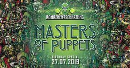 Party Flyer Masters Of Puppets Birthday Special 27 Jul '19, 13:00
